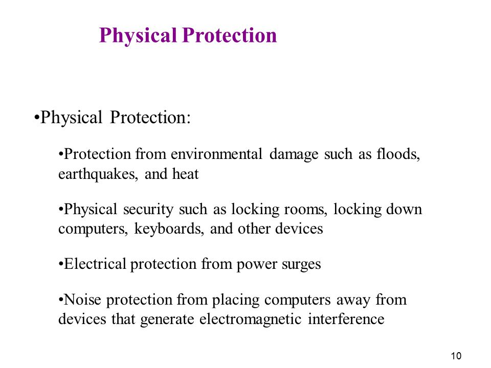 Physical Protection Physical Protection: