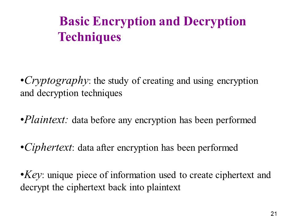 Techniques Basic Encryption and Decryption