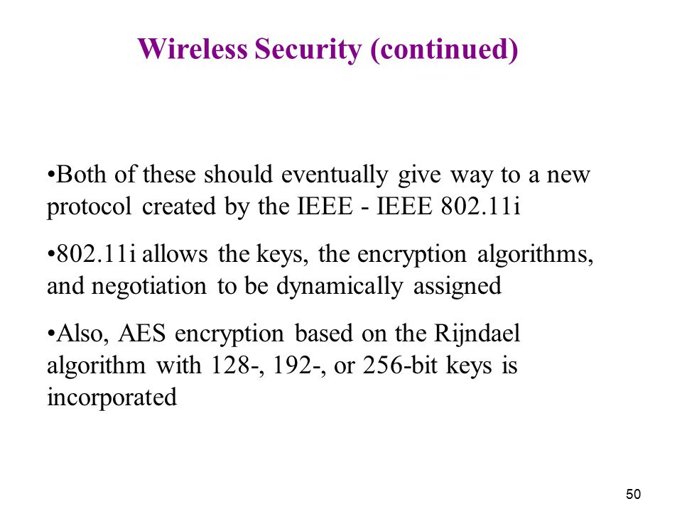 Wireless Security (continued)