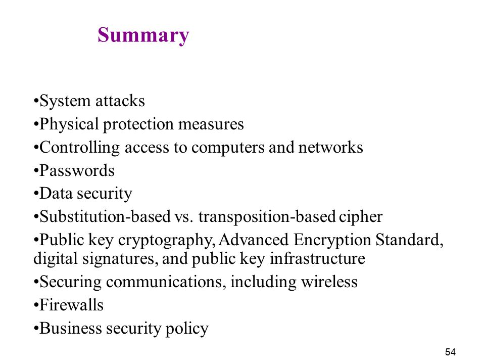 Summary System attacks Physical protection measures