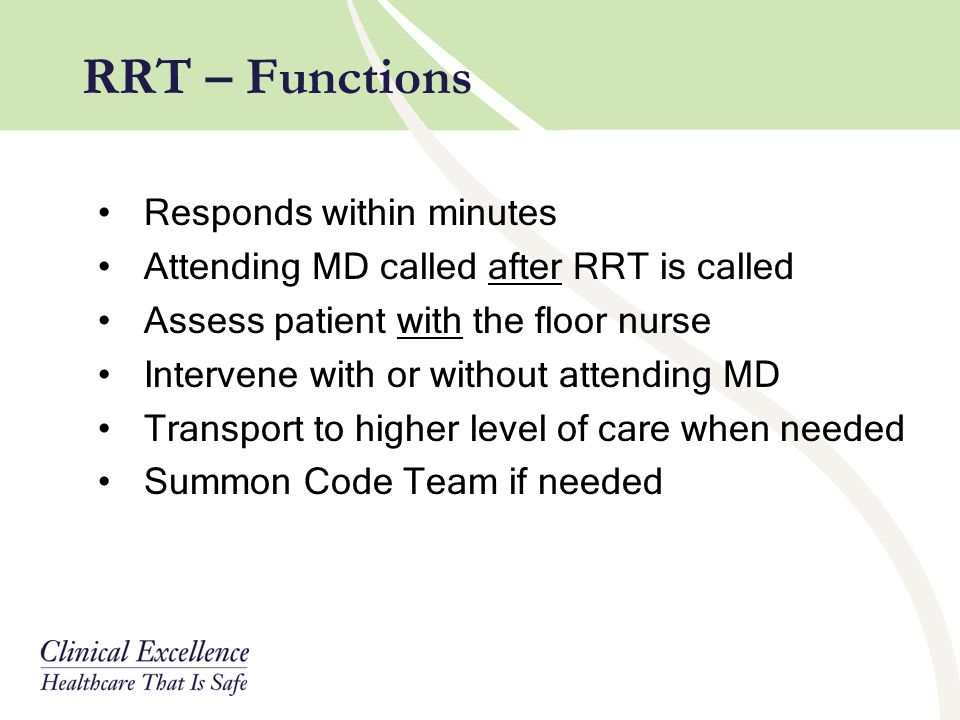RRT – Functions Responds within minutes