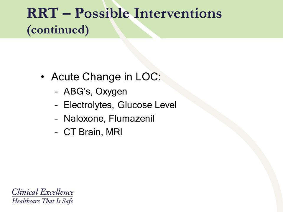 RRT – Possible Interventions (continued)