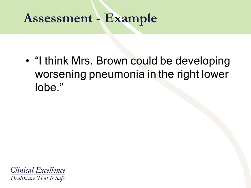 Assessment - Example I think Mrs.