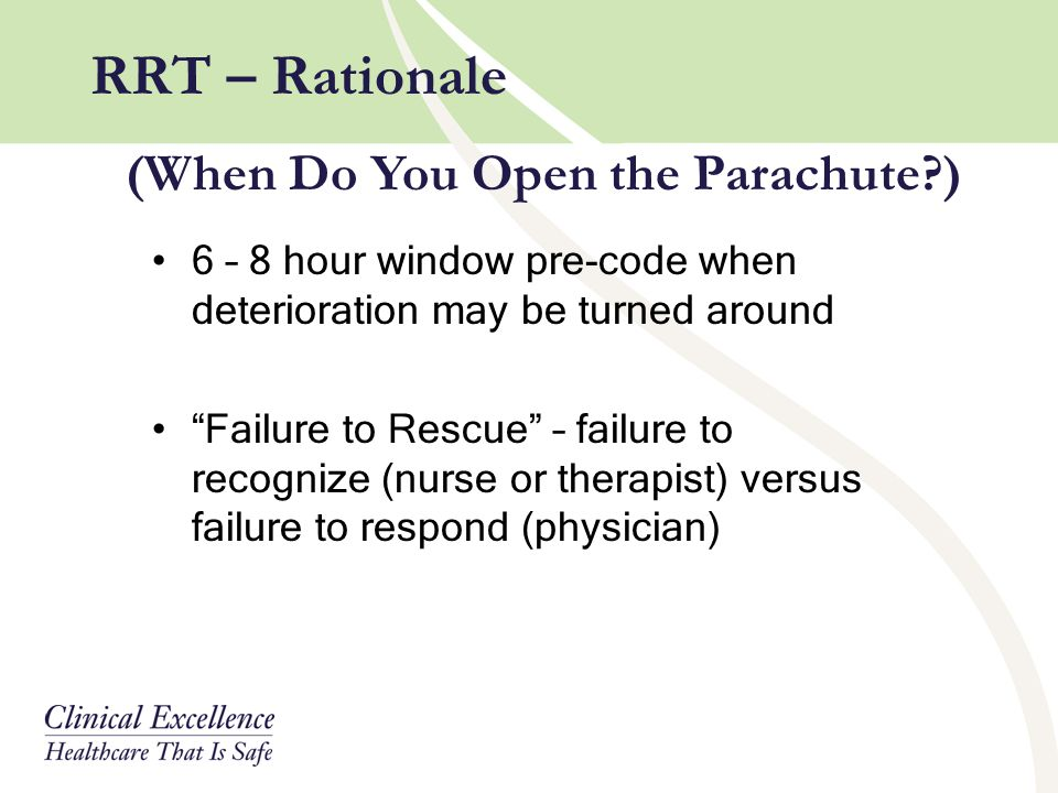 RRT – Rationale (When Do You Open the Parachute )