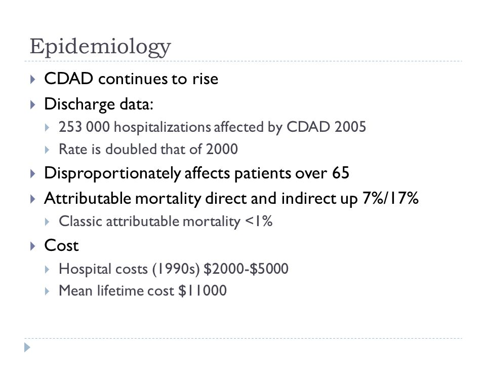 Epidemiology CDAD continues to rise Discharge data: