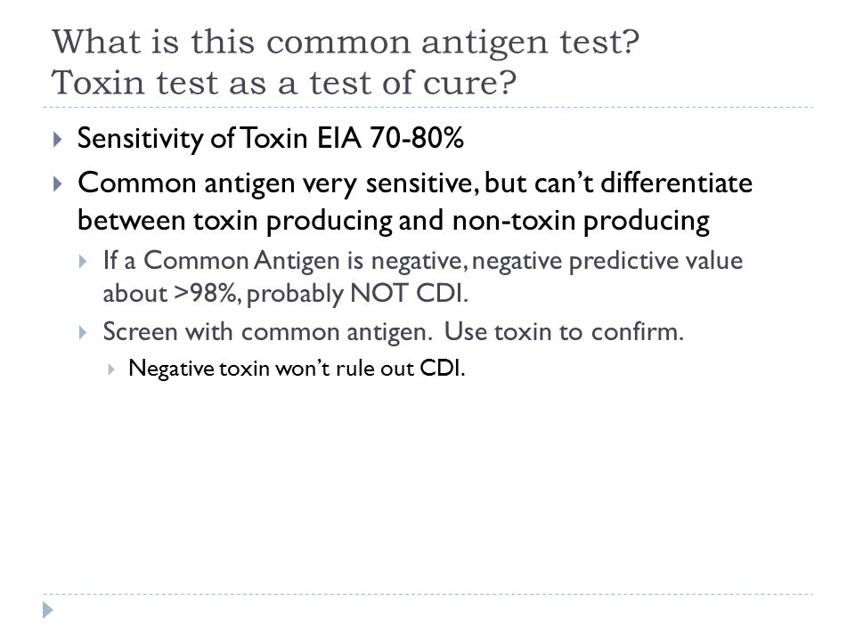 What is this common antigen test Toxin test as a test of cure