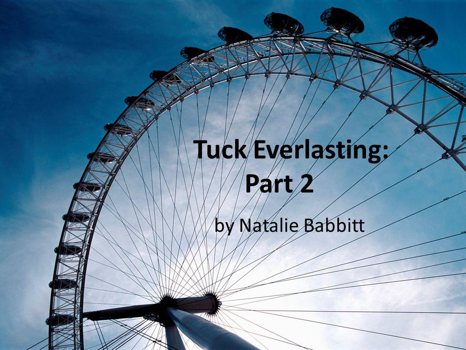 Tuck Everlasting: Part 2