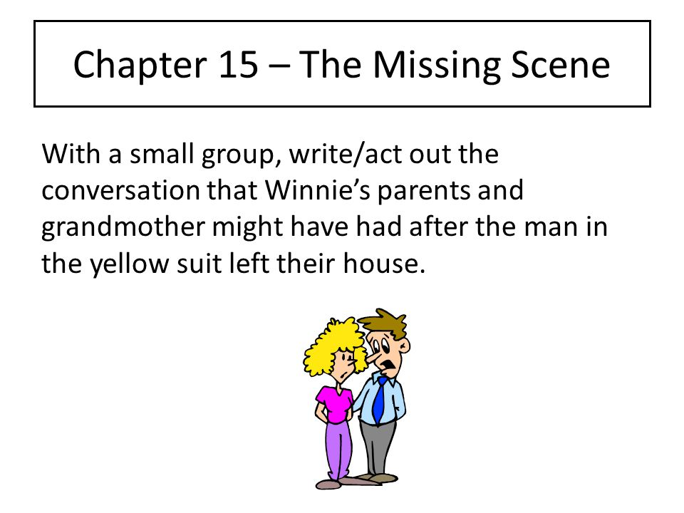 Chapter 15 – The Missing Scene