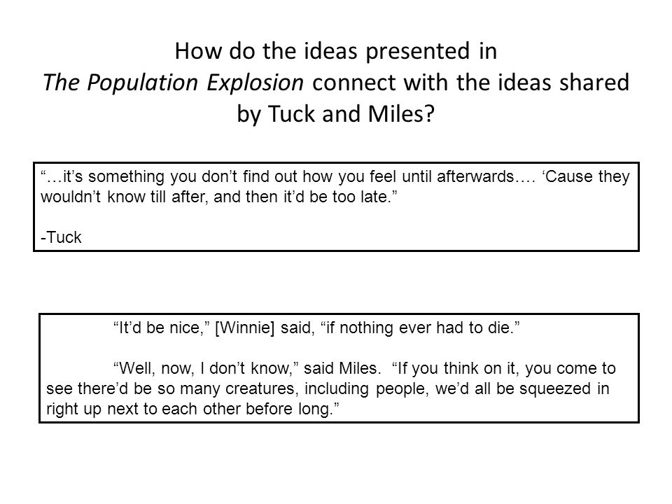 How do the ideas presented in The Population Explosion connect with the ideas shared by Tuck and Miles