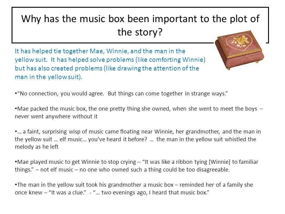 Why has the music box been important to the plot of the story