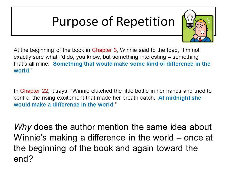 Purpose of Repetition