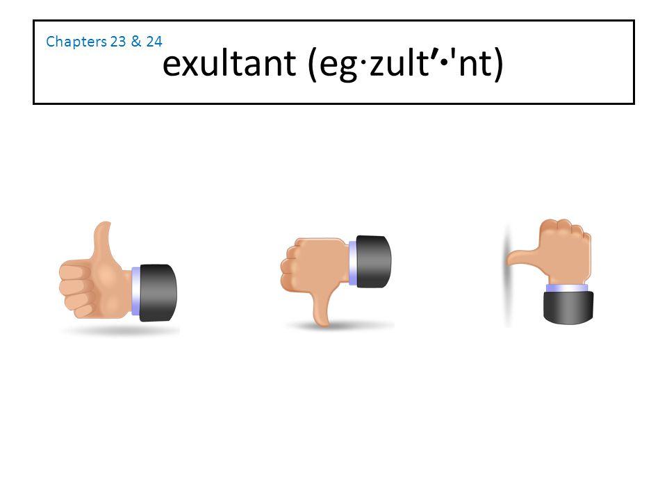 exultant (eg·zult′· nt)