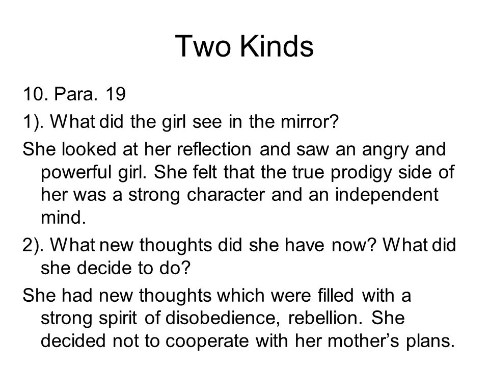 two kinds by amy tan parents and childrens conflicting values The title of this discussionpoints to two different, albeit inter-related, questions: first, what role does culture play in moral development and second, what is.