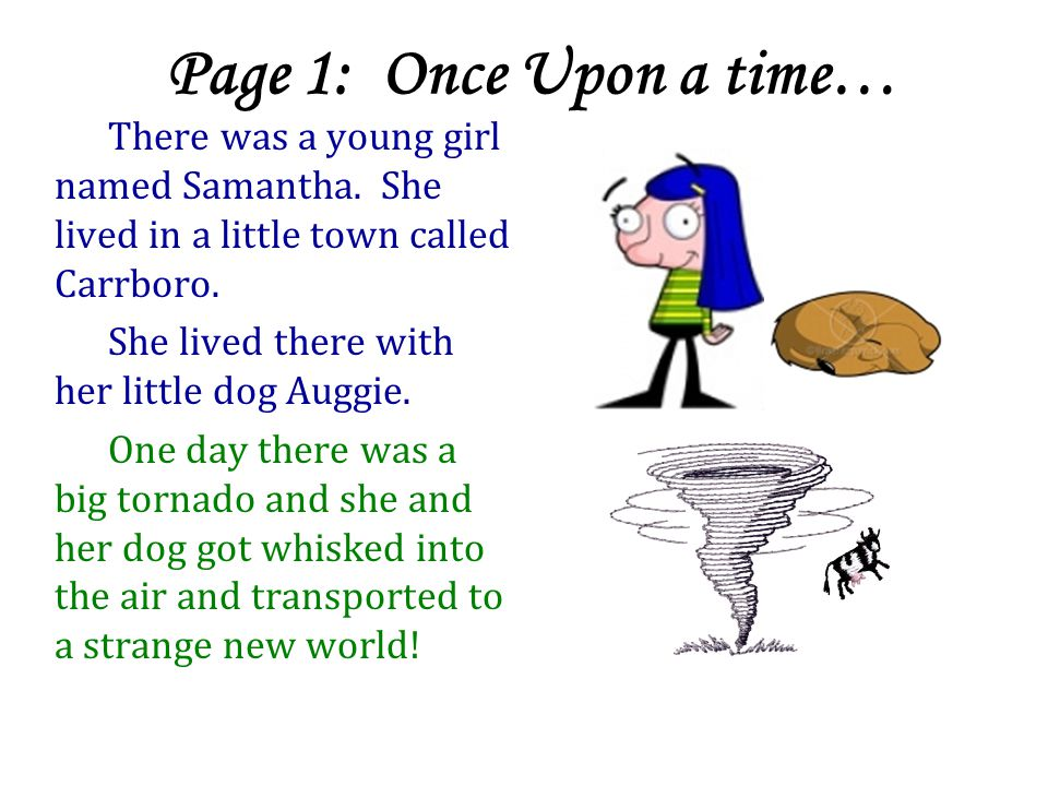 Page 1: Once Upon a time…