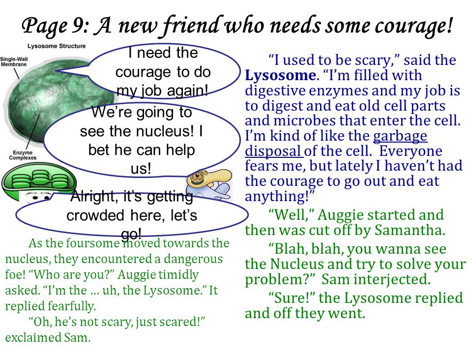 Page 9: A new friend who needs some courage!