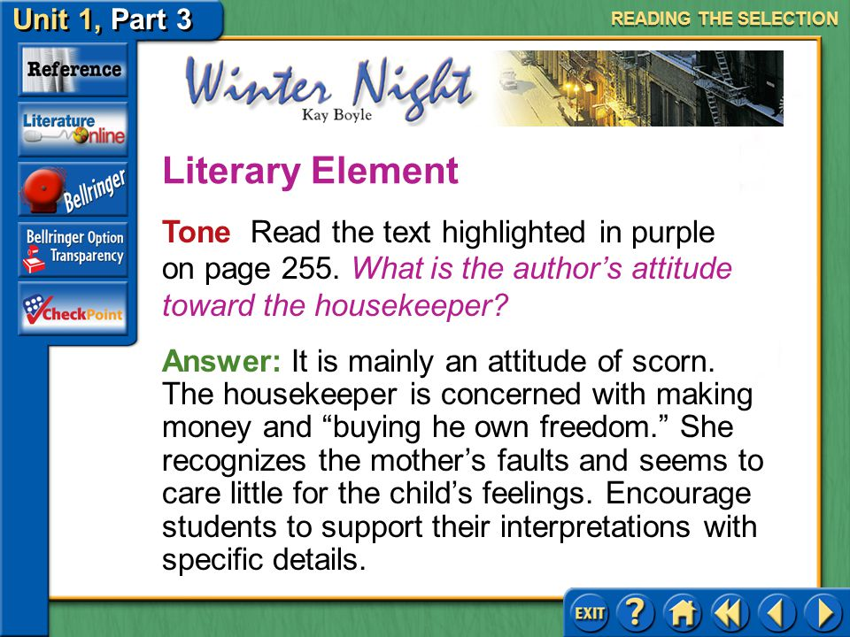READING THE SELECTION Literary Element. Tone Read the text highlighted in purple on page 255. What is the author's attitude toward the housekeeper
