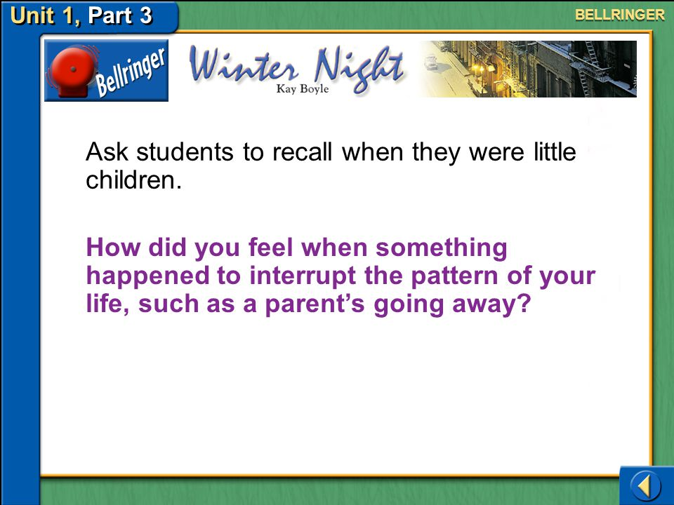 Ask students to recall when they were little children.