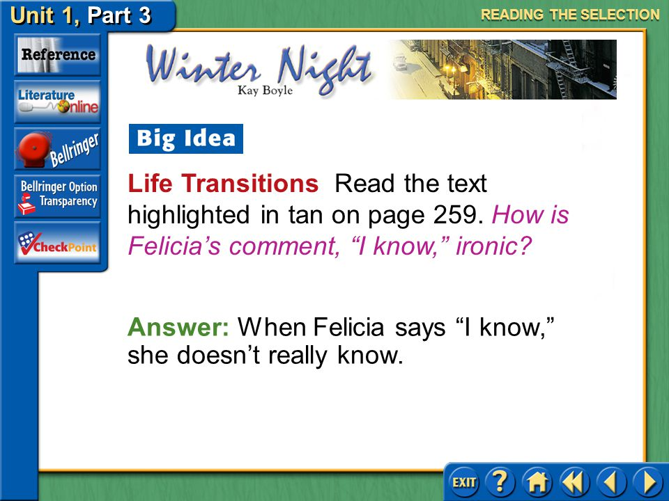 Answer: When Felicia says I know, she doesn't really know.