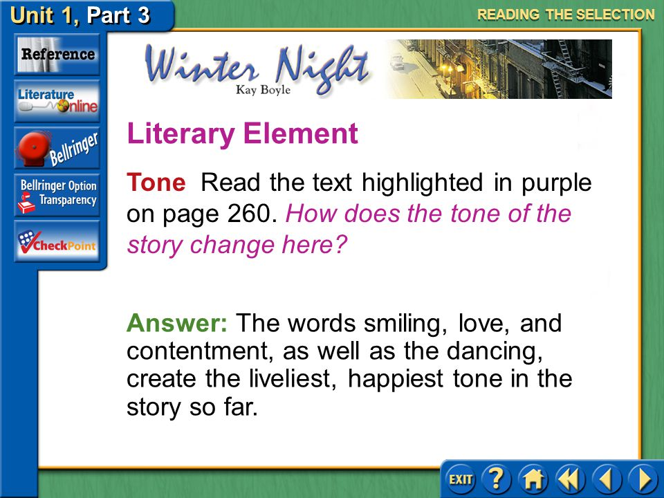 READING THE SELECTION Literary Element. Tone Read the text highlighted in purple on page 260. How does the tone of the story change here