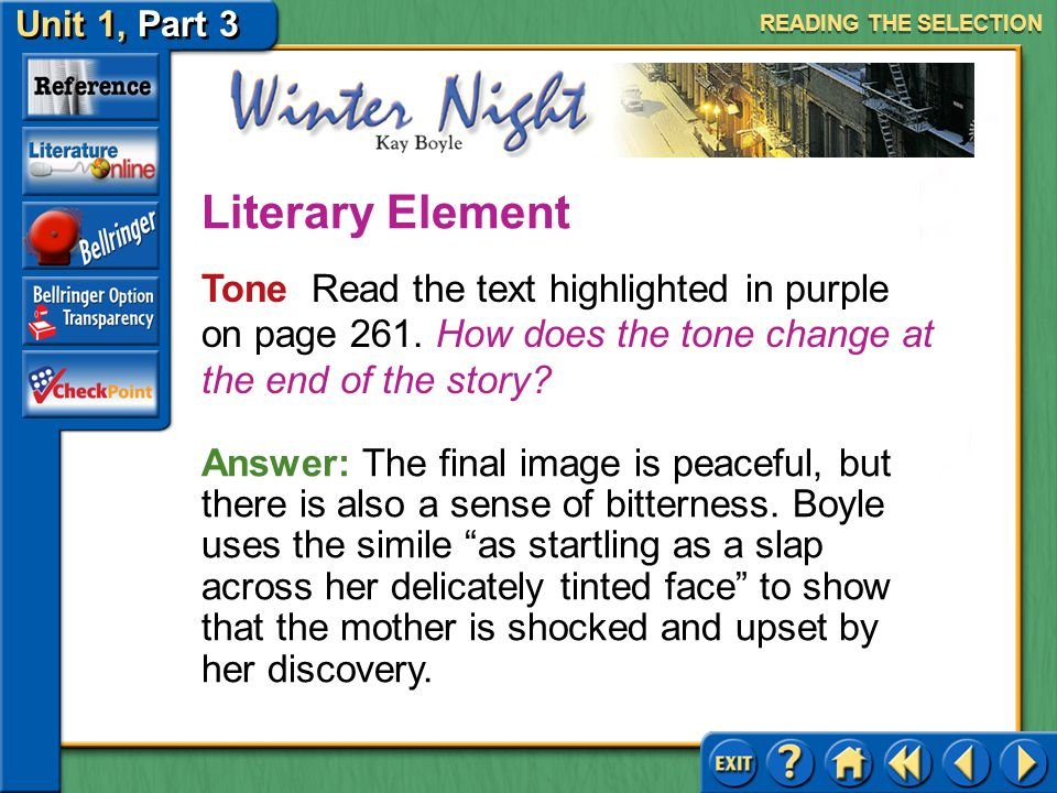 READING THE SELECTION Literary Element. Tone Read the text highlighted in purple on page 261. How does the tone change at the end of the story