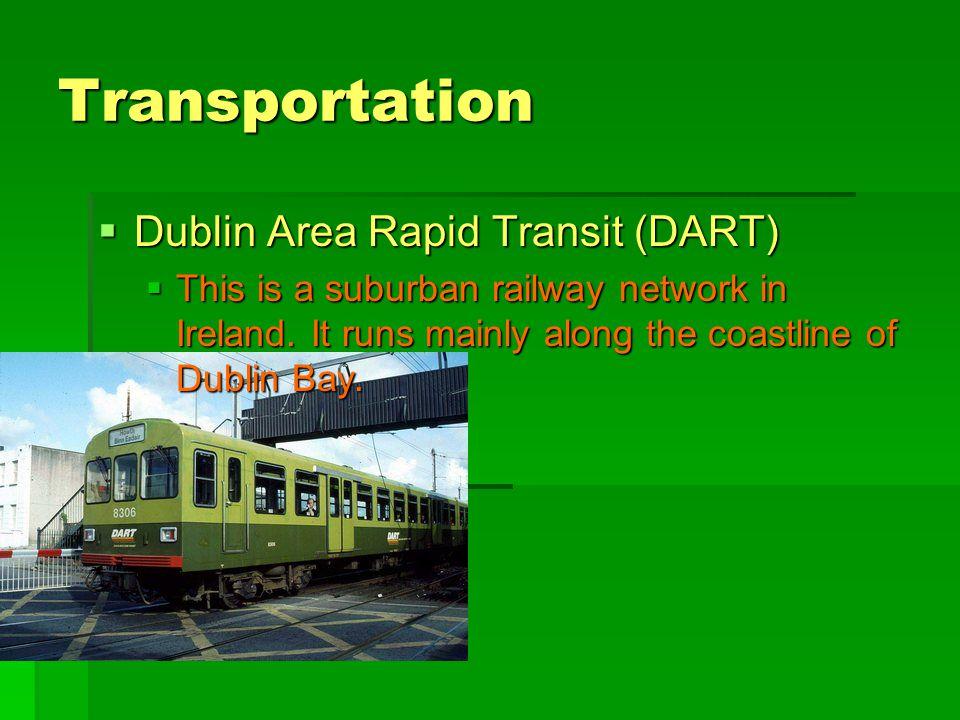 Transportation Dublin Area Rapid Transit (DART)