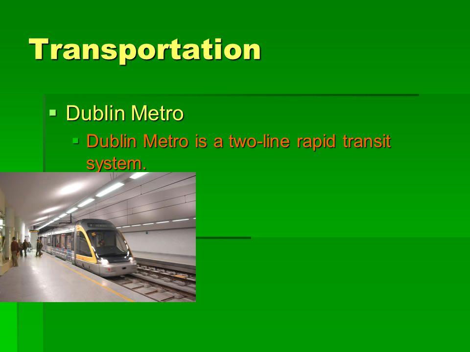 Transportation Dublin Metro