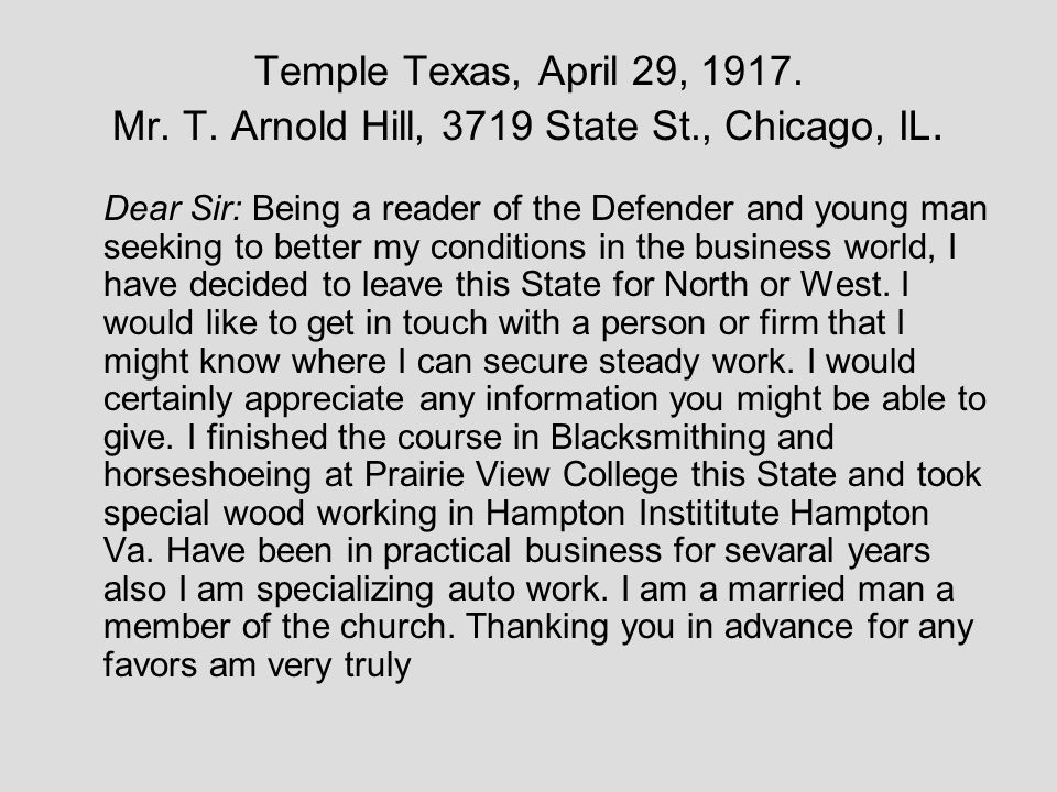 Temple Texas, April 29, 1917. Mr. T. Arnold Hill, 3719 State St