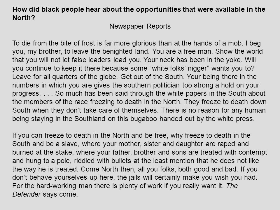How did black people hear about the opportunities that were available in the North