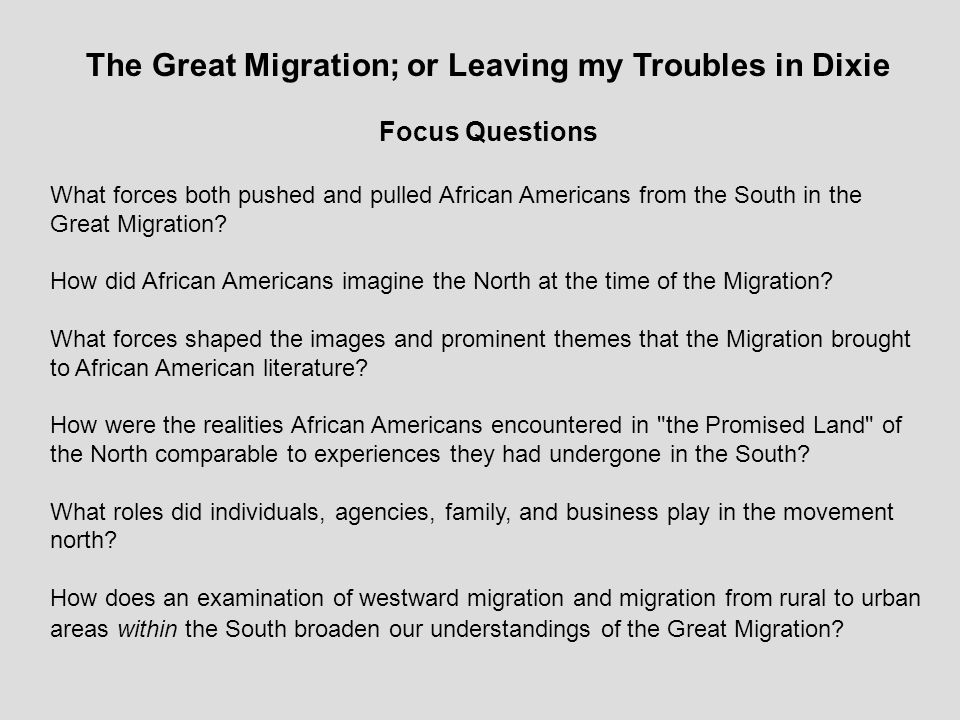 The Great Migration; or Leaving my Troubles in Dixie