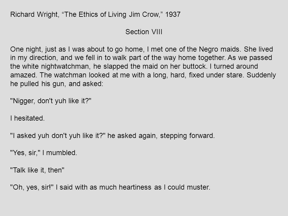 Richard Wright, The Ethics of Living Jim Crow, 1937