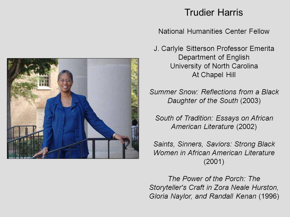 Trudier Harris National Humanities Center Fellow