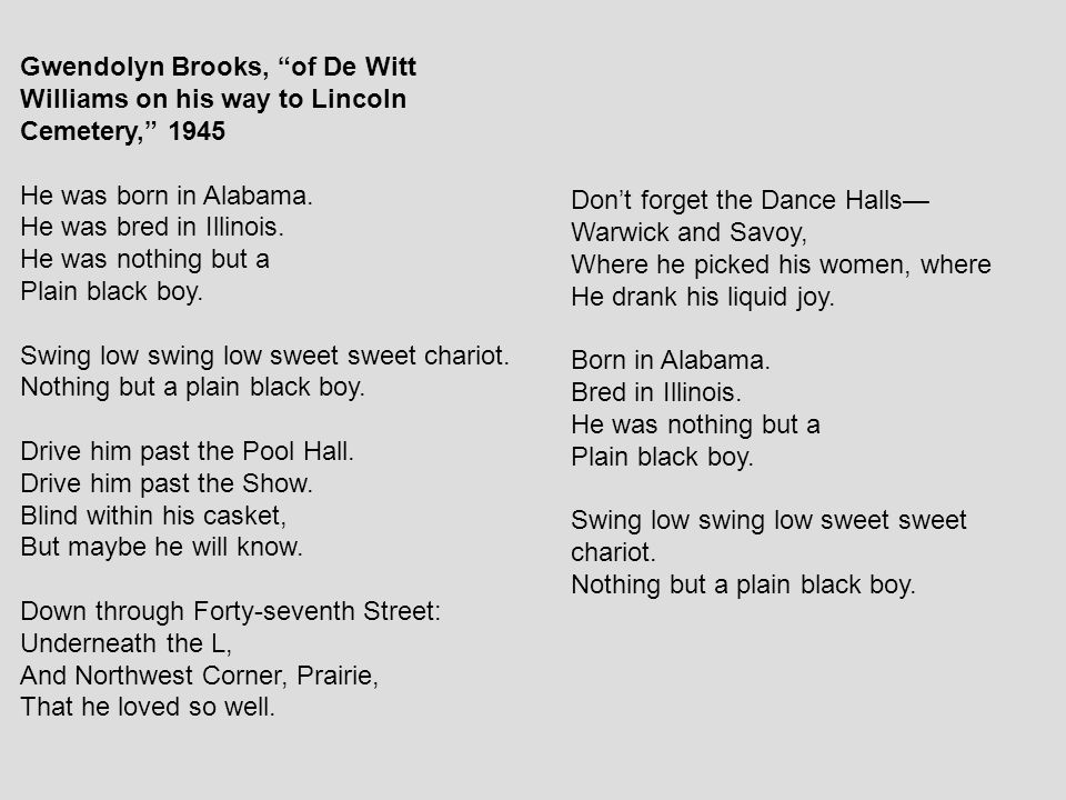 Gwendolyn Brooks, of De Witt Williams on his way to Lincoln Cemetery, 1945