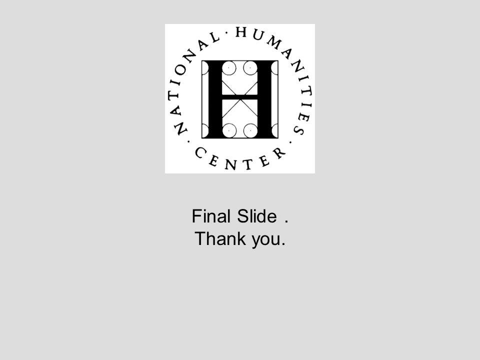 Final Slide . Thank you.