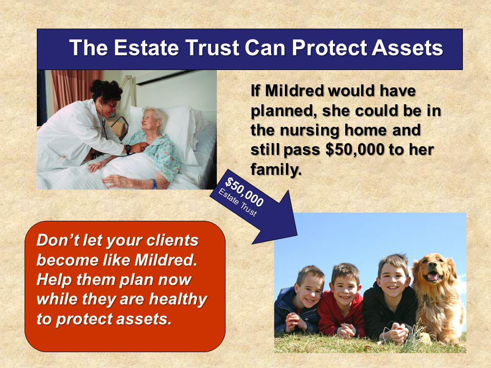 The Estate Trust Can Protect Assets