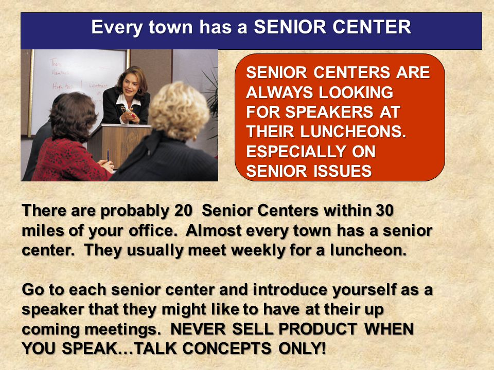Every town has a SENIOR CENTER