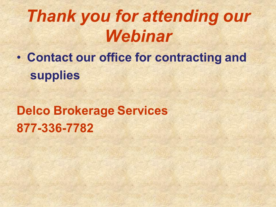 Thank you for attending our Webinar