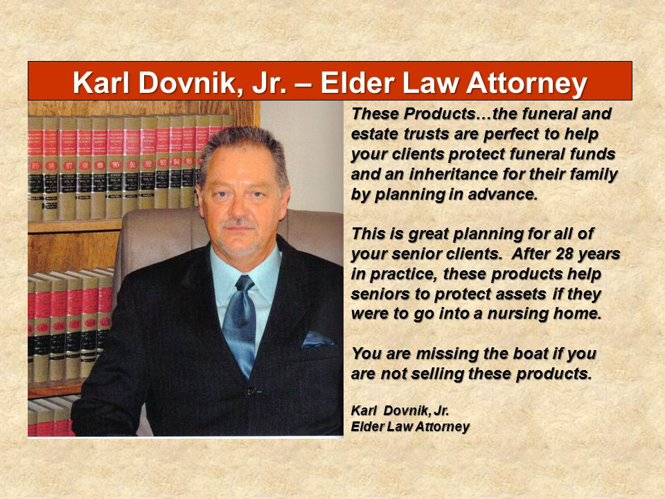 Karl Dovnik, Jr. – Elder Law Attorney