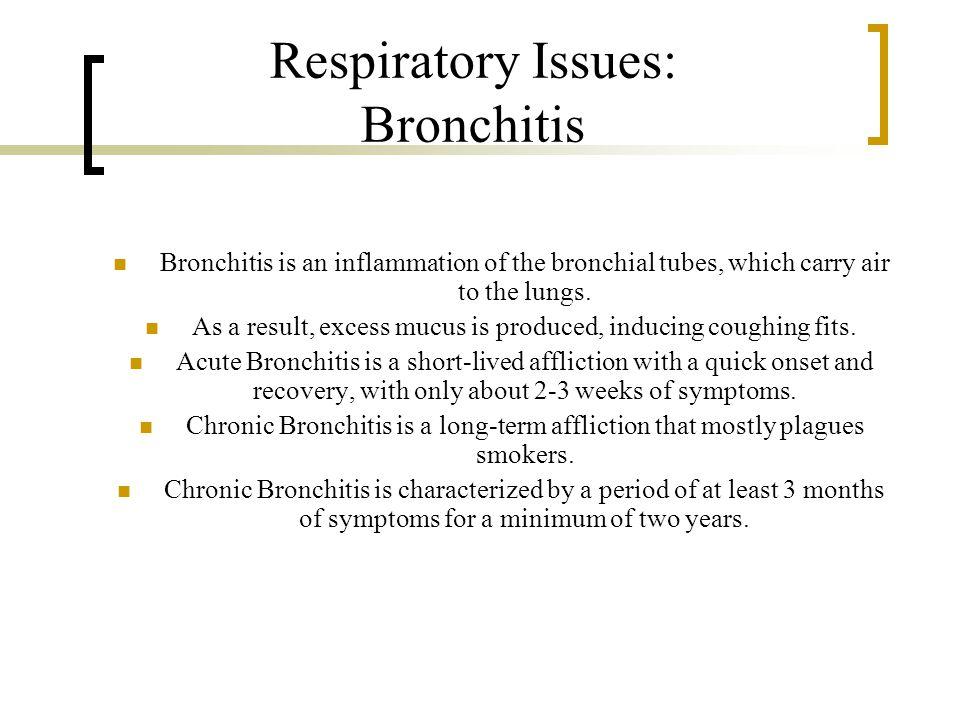 Respiratory Issues: Bronchitis