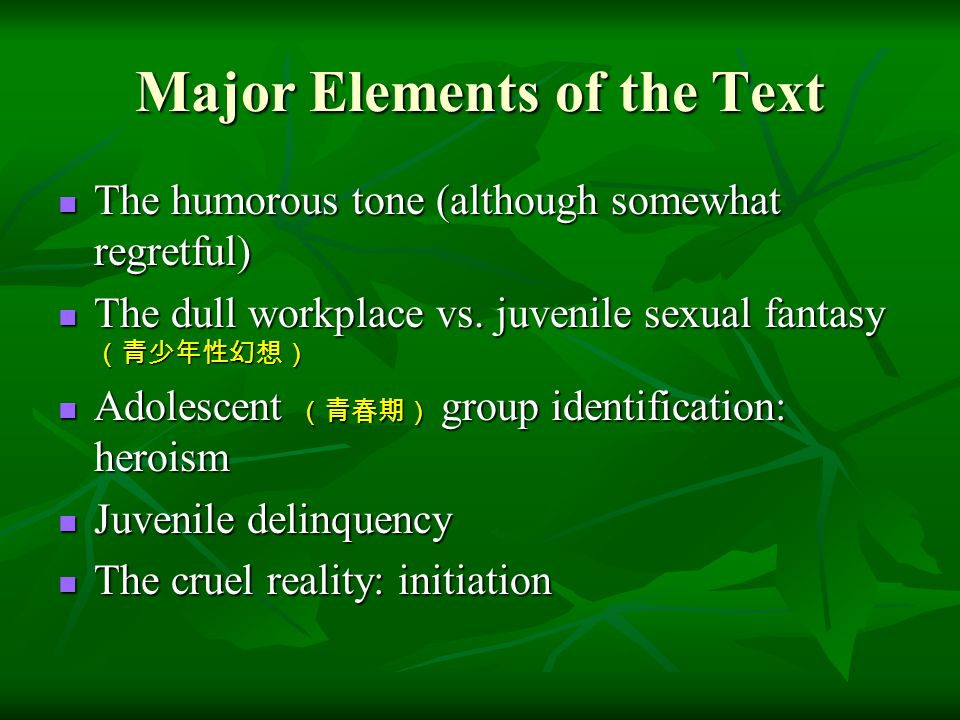 Major Elements of the Text