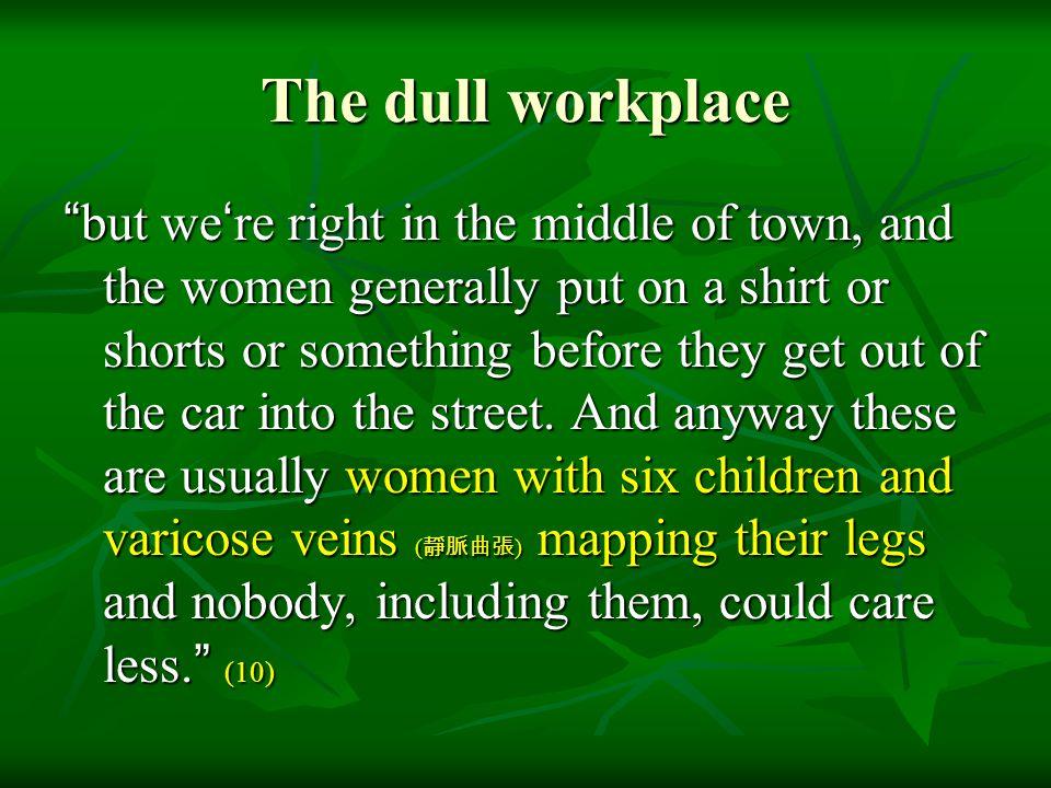 The dull workplace