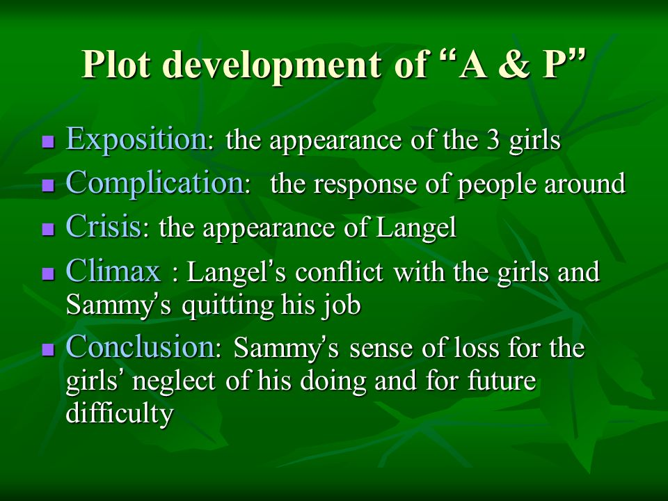 Plot development of A & P