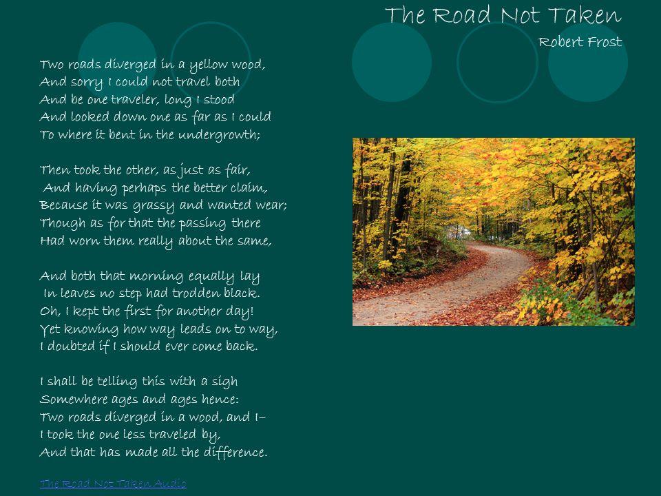The Road Not Taken Robert Frost