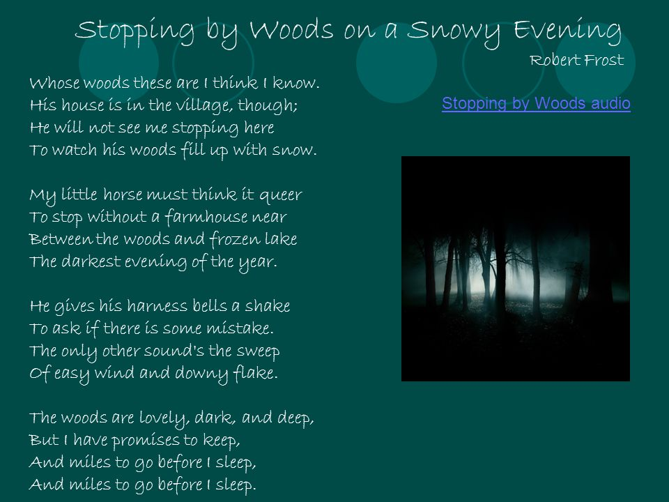 Stopping by Woods on a Snowy Evening Robert Frost