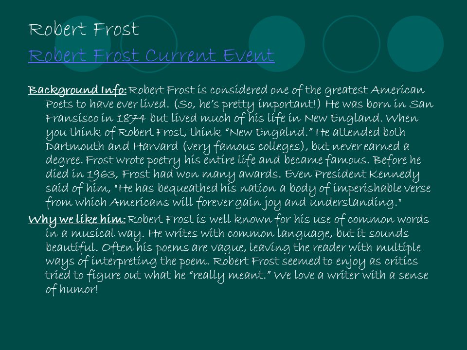 Robert Frost Robert Frost Current Event