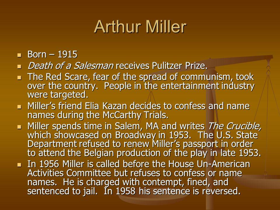 Arthur Miller Born – 1915 Death of a Salesman receives Pulitzer Prize.