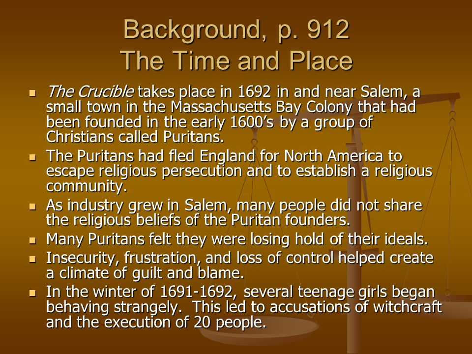 Background, p. 912 The Time and Place