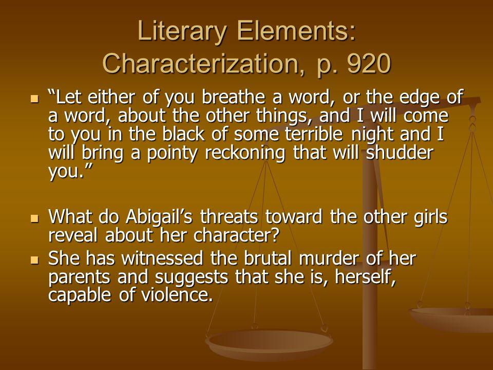 Literary Elements: Characterization, p. 920