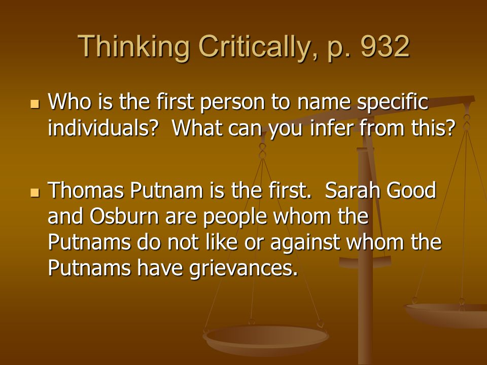 Thinking Critically, p. 932 Who is the first person to name specific individuals What can you infer from this