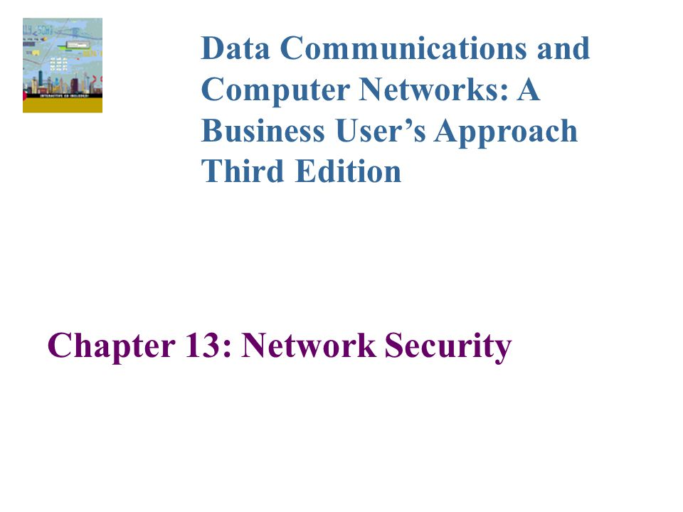Chapter 13: Network Security