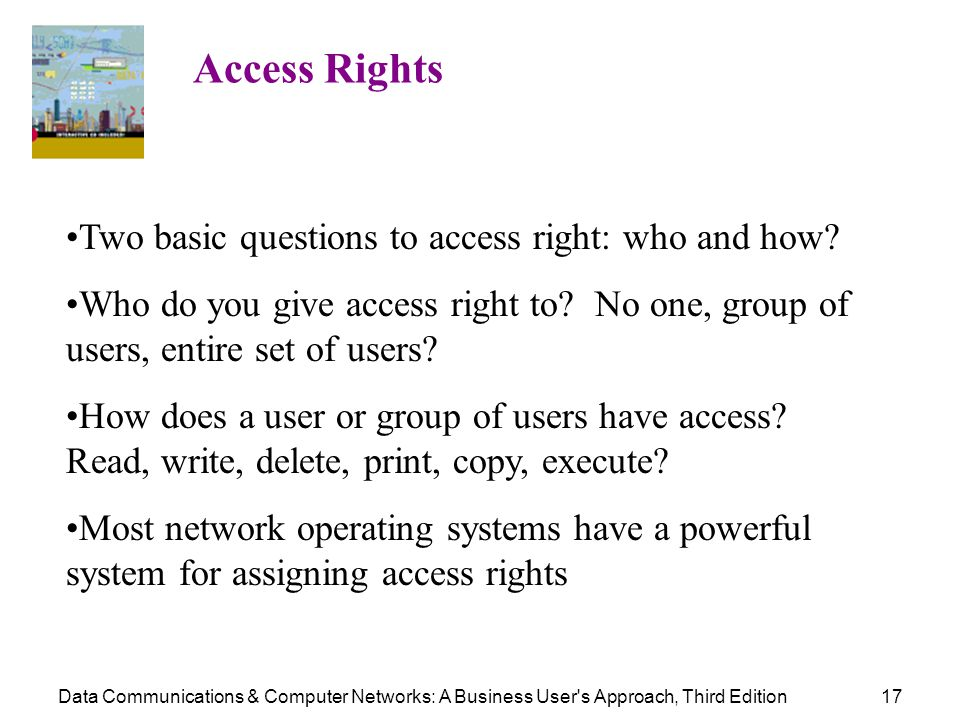 Two basic questions to access right: who and how